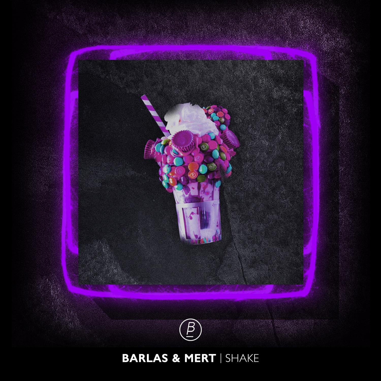 Barlas & Mert – Shake Artwork
