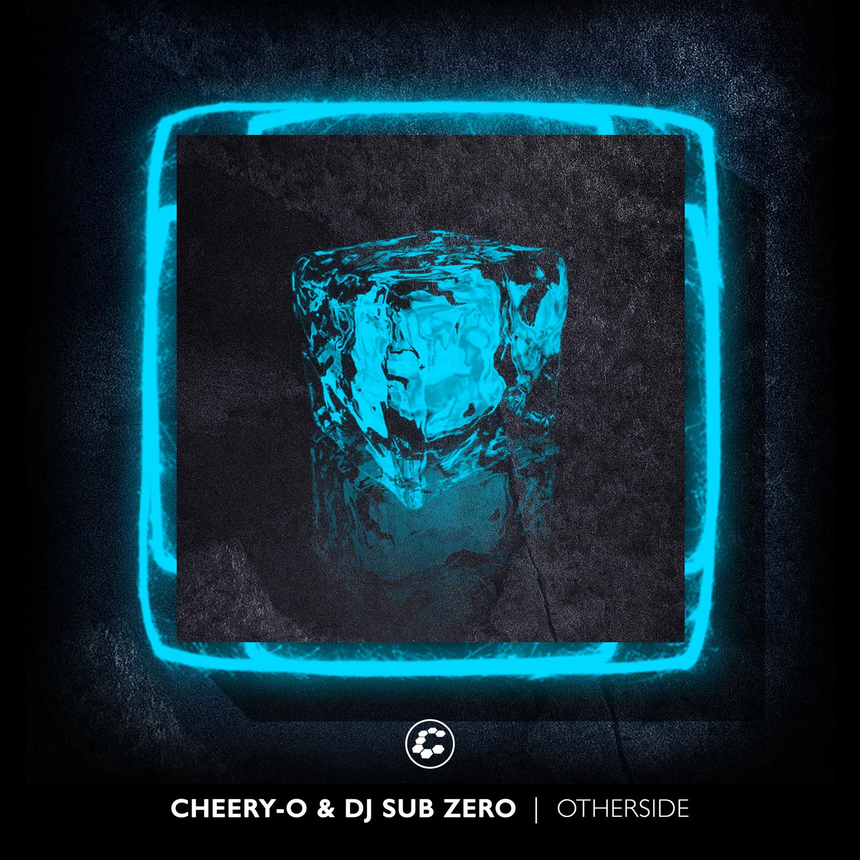 Cheery-O X Dj Sub Zero – Otherside Artwork