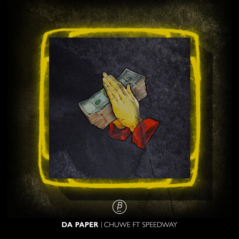 Chuwe & Speedway – Da Paper Artwork