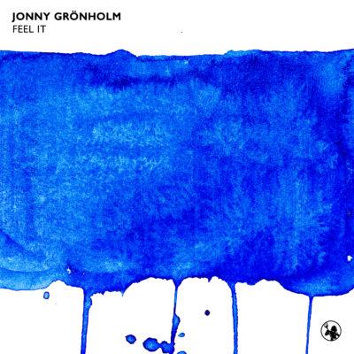 Jonny Grönholm - Feel It