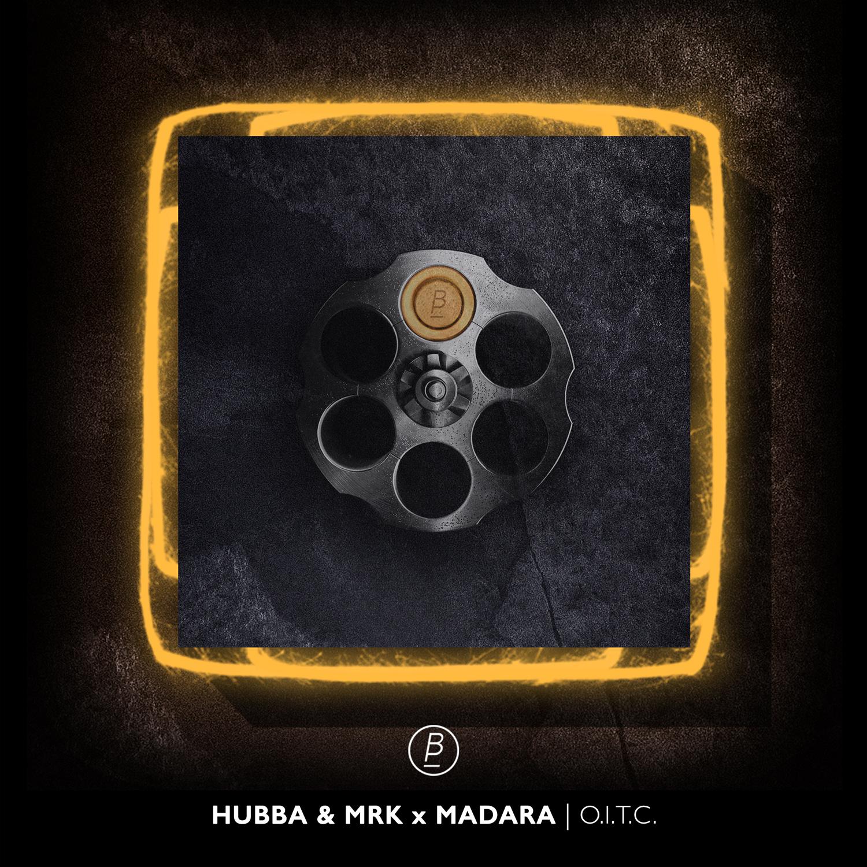 Hubba X Madara X MRK – O.I.T.C Artwork
