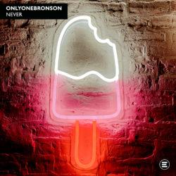 OnlyOneBronson – Never Artwork